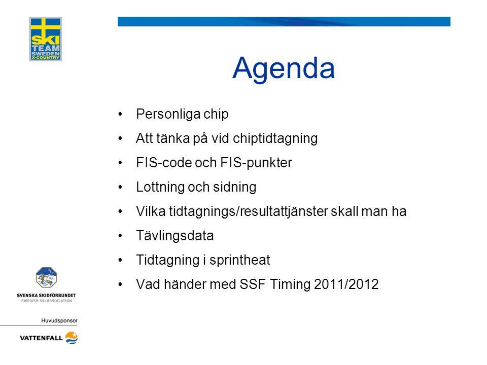 Agenda Personliga chip Att tänka på vid chiptidtagning