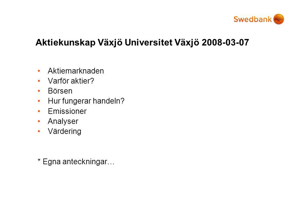 Aktiekunskap Växjö Universitet Växjö 2008-03-07
