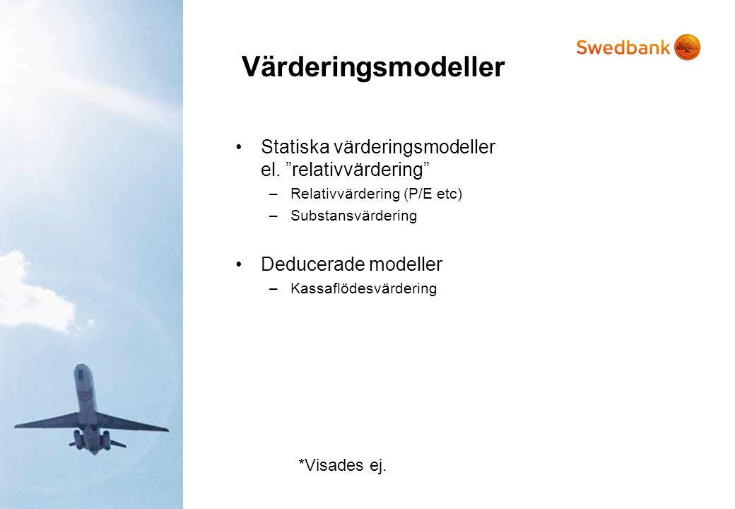 Värderingsmodeller Statiska värderingsmodeller el. relativvärdering