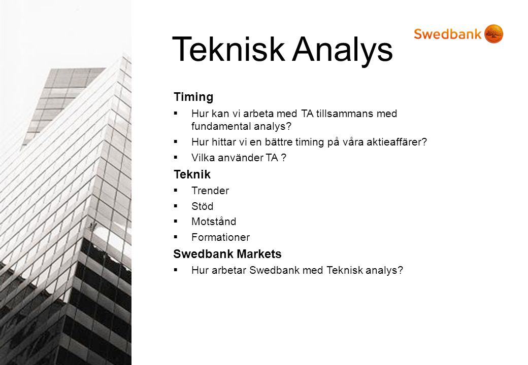 Teknisk Analys Timing Teknik Swedbank Markets