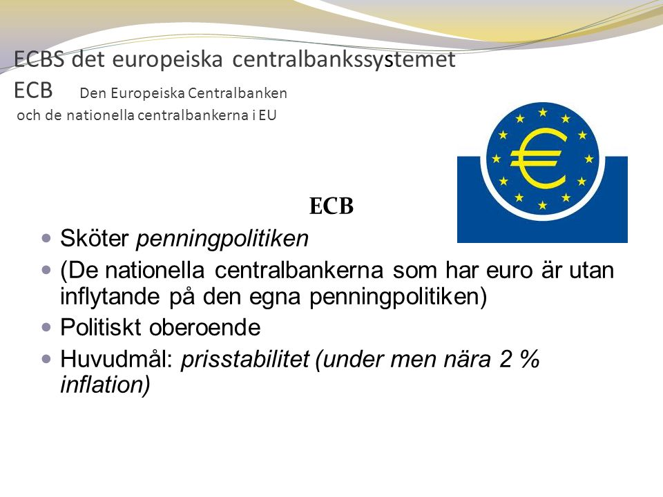 ECBS det europeiska centralbankssystemet ECB