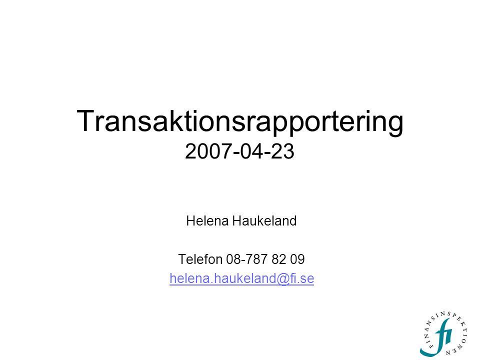 Transaktionsrapportering 2007-04-23