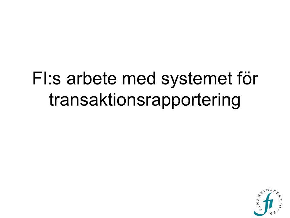 FI:s arbete med systemet för transaktionsrapportering