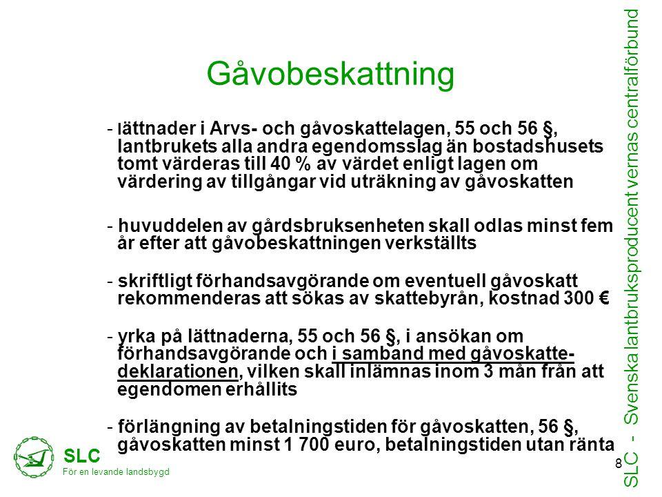 SLC - Svenska lantbruksproducent vernas centralförbund