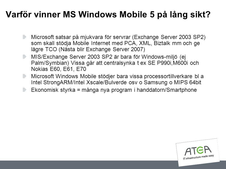 Varför vinner MS Windows Mobile 5 på lång sikt