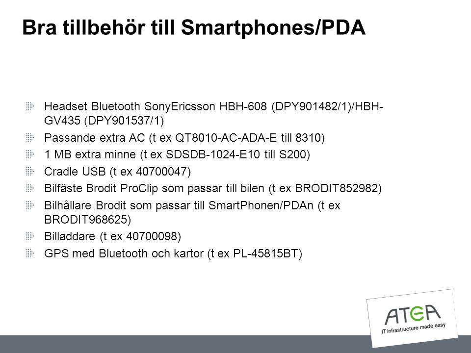 Bra tillbehör till Smartphones/PDA