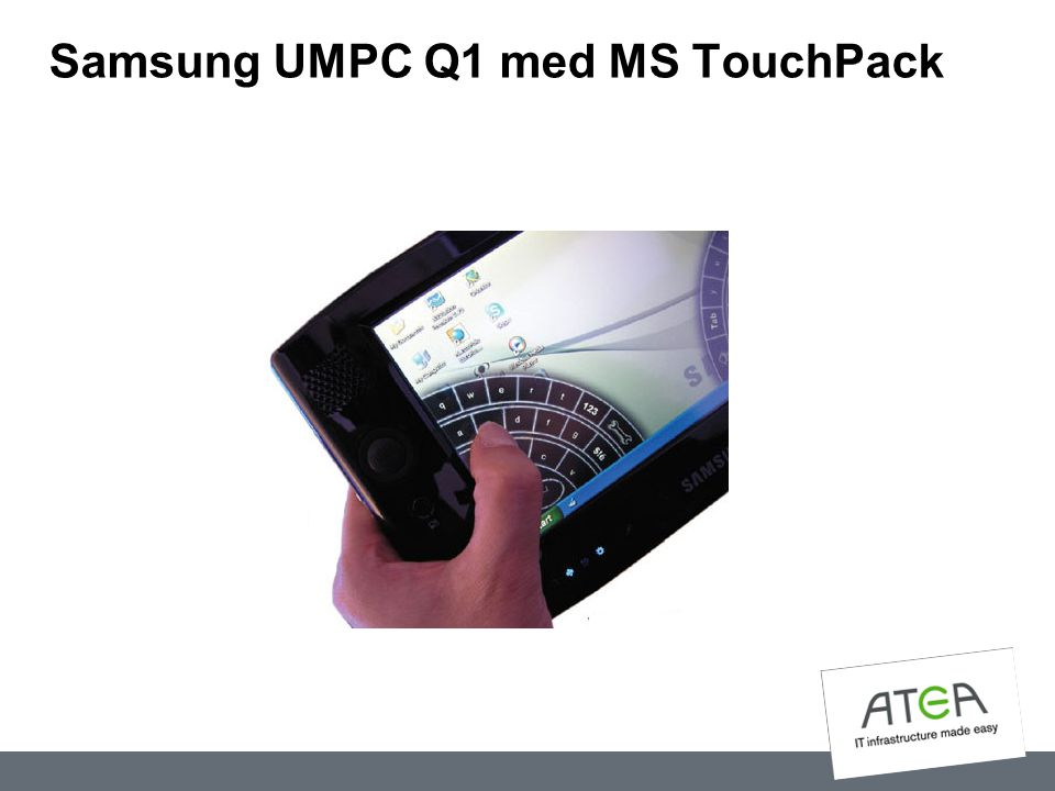 Samsung UMPC Q1 med MS TouchPack