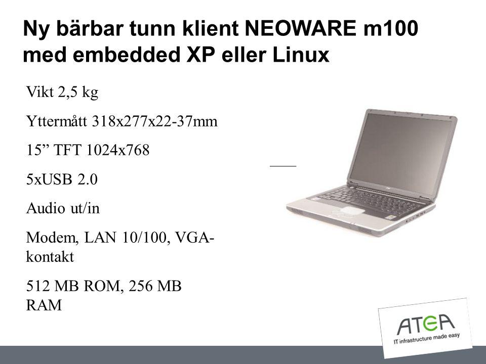 Ny bärbar tunn klient NEOWARE m100 med embedded XP eller Linux
