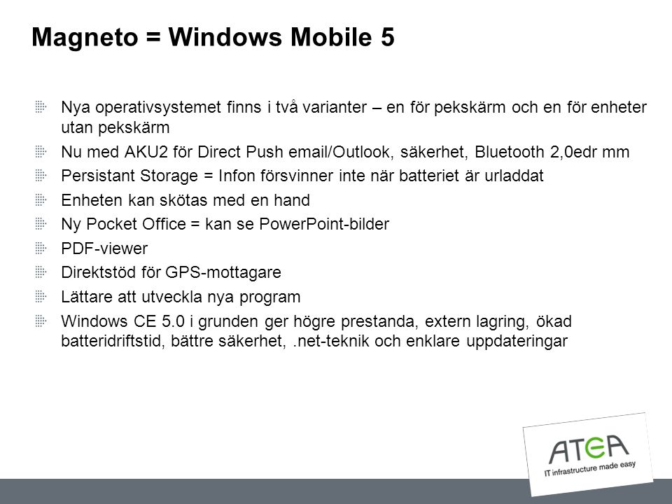 Magneto = Windows Mobile 5