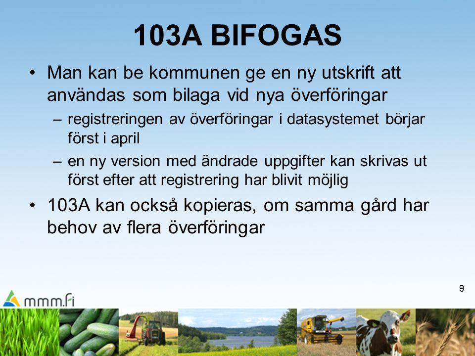 103A BIFOGAS Man kan be kommunen ge en ny utskrift att användas som bilaga vid nya överföringar.