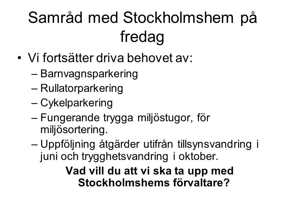 Samråd med Stockholmshem på fredag