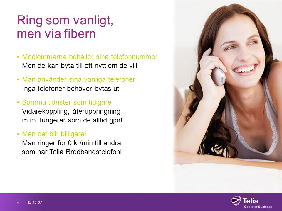 Ring som vanligt, men via fibern
