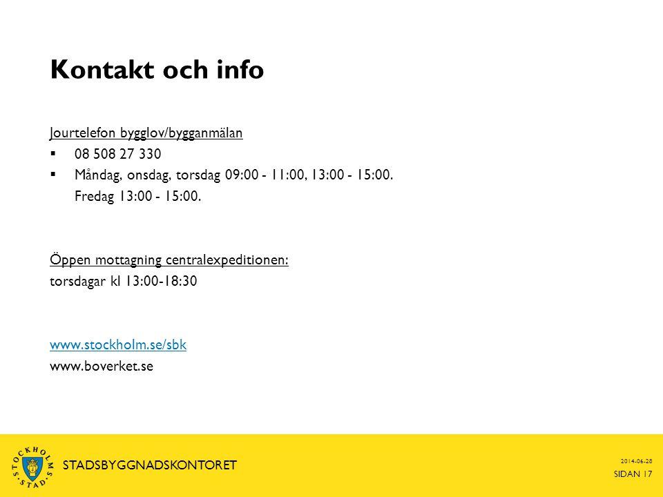 Kontakt och info Jourtelefon bygglov/bygganmälan 08 508 27 330