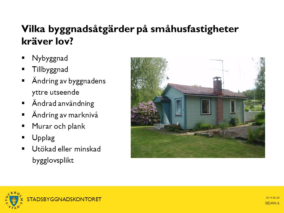 Vilka byggnadsåtgärder på småhusfastigheter kräver lov