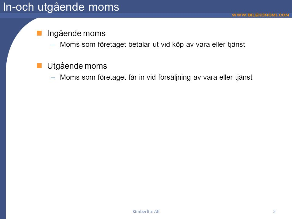 In-och utgående moms Ingående moms Utgående moms