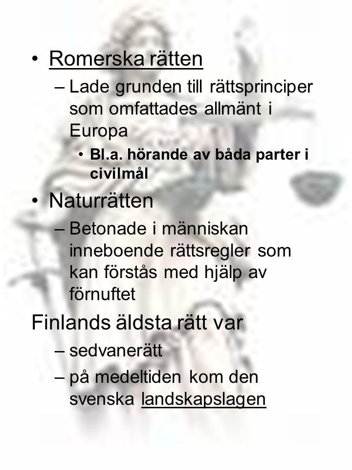 Finlands äldsta rätt var