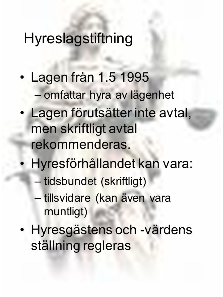 Hyreslagstiftning Lagen från 1.5 1995