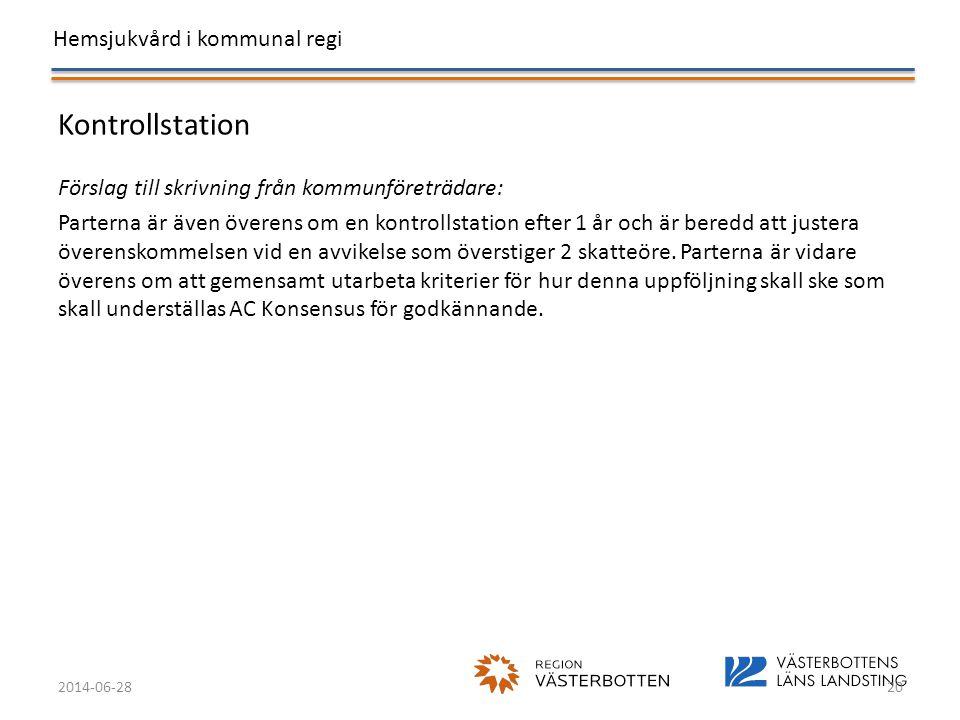 Kontrollstation Förslag till skrivning från kommunföreträdare: