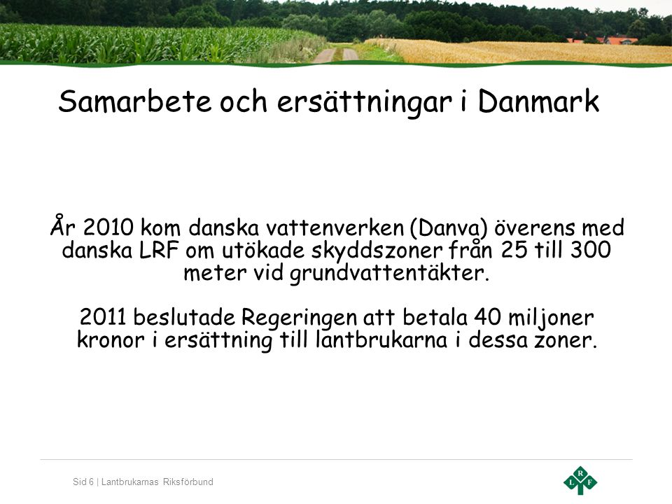 Samarbete och ersättningar i Danmark