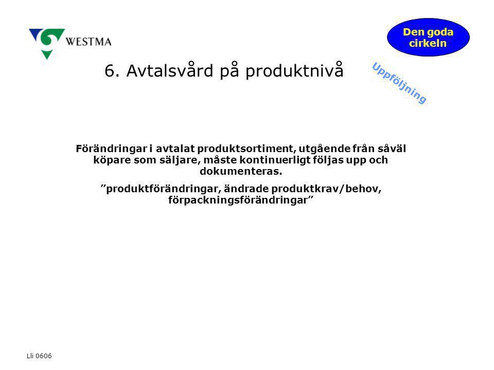 6. Avtalsvård på produktnivå