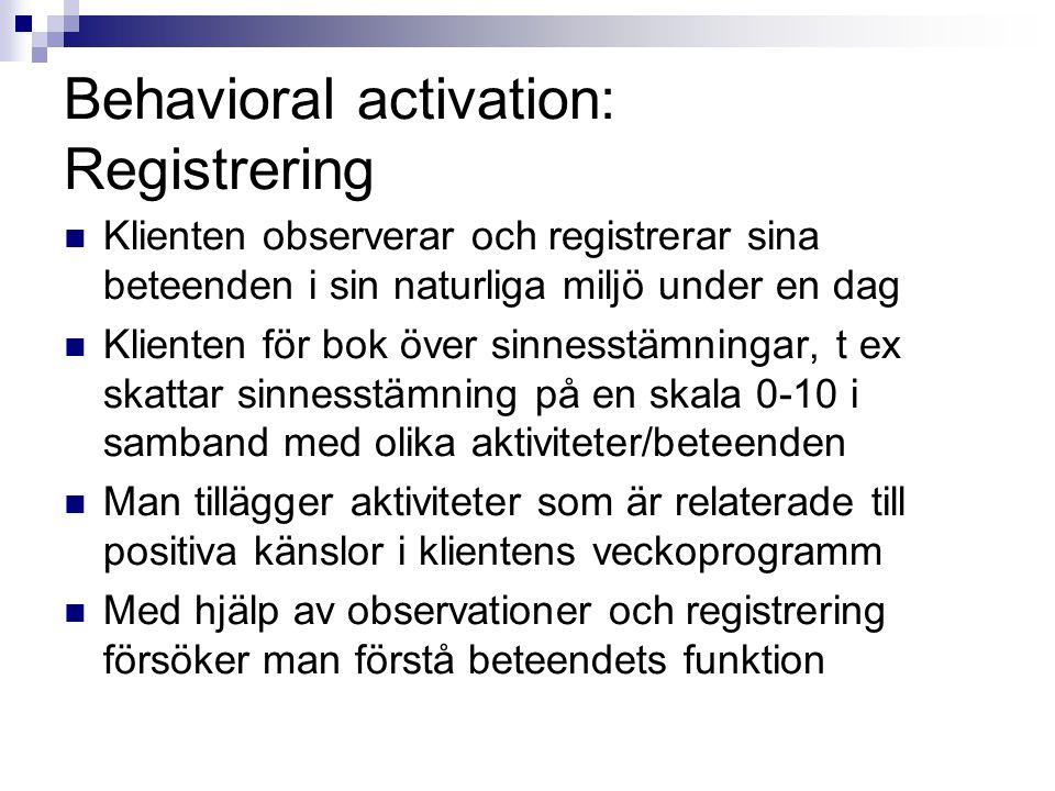 Behavioral activation: Registrering