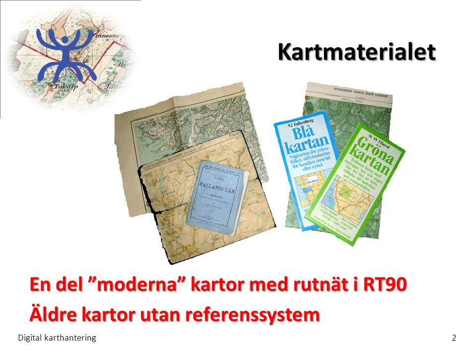 Kartmaterialet En del moderna kartor med rutnät i RT90