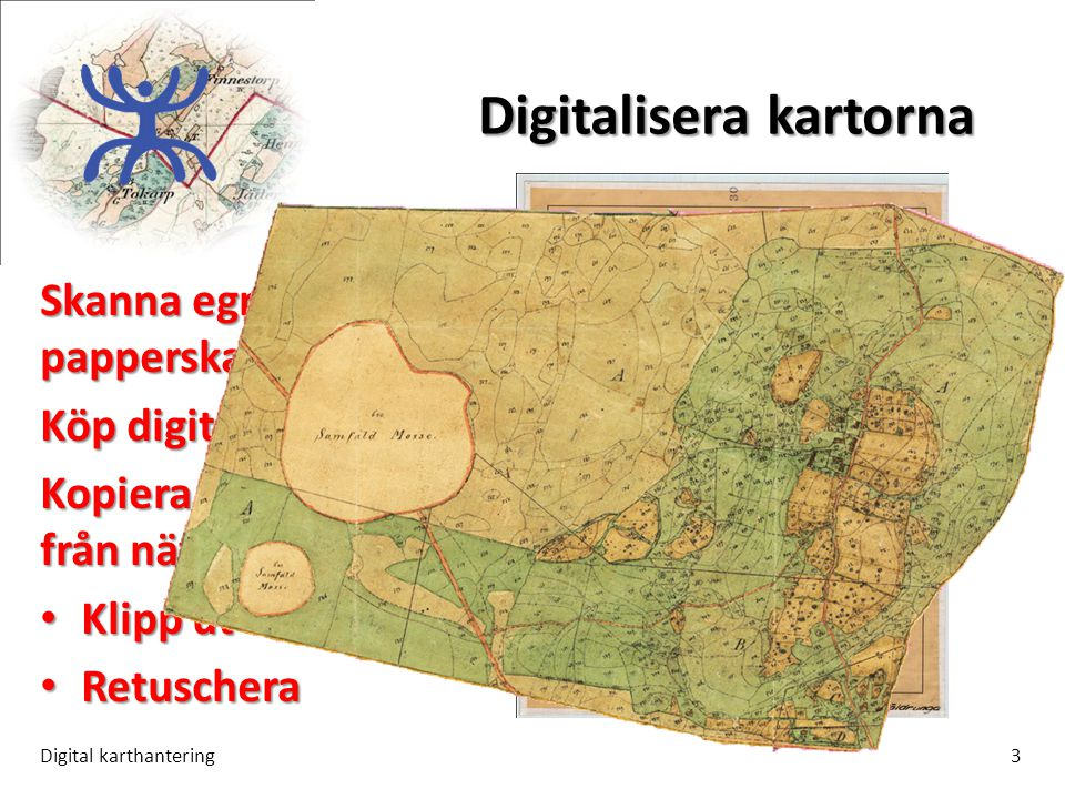 Digitalisera kartorna