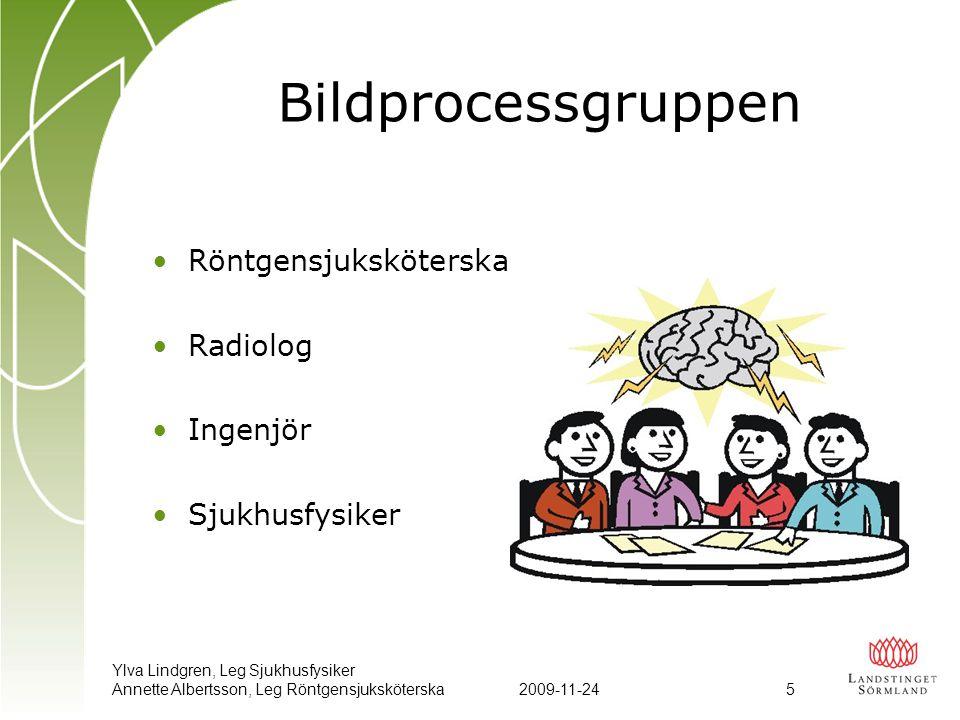 Bildprocessgruppen Röntgensjuksköterska Radiolog Ingenjör
