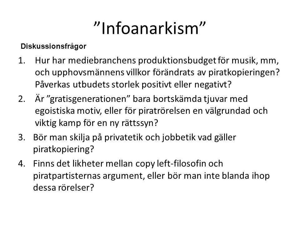 Infoanarkism Diskussionsfrågor.