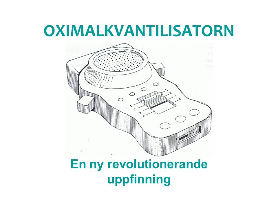 OXIMALKVANTILISATORN