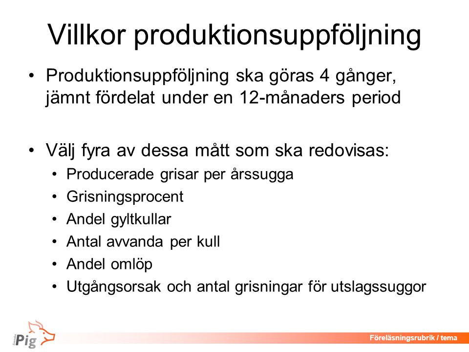 Villkor produktionsuppföljning