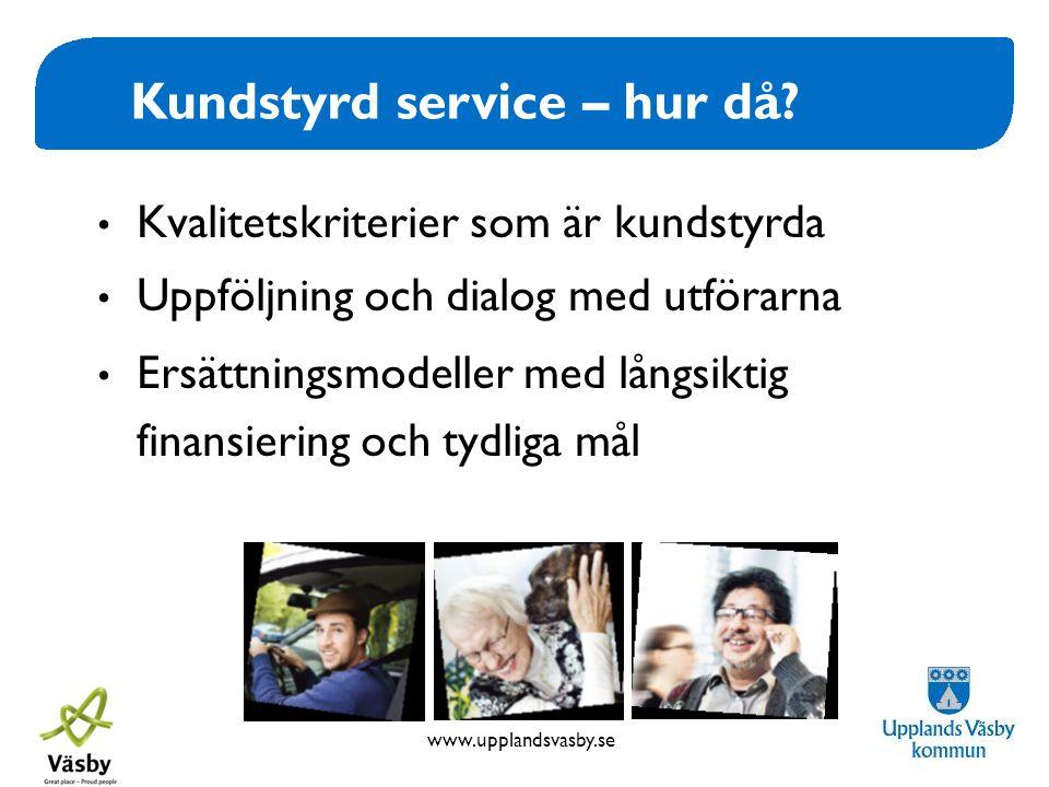 Kundstyrd service – hur då