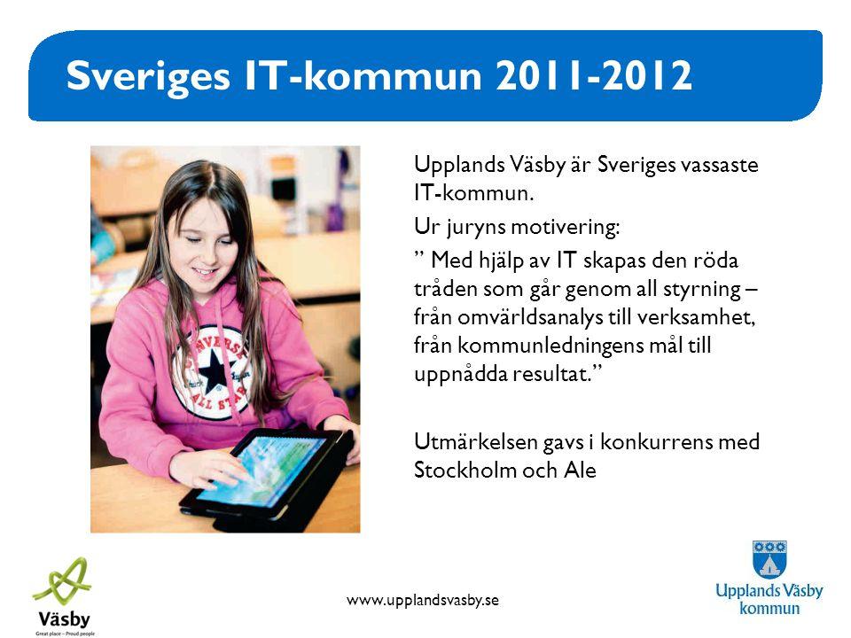 Sveriges IT-kommun 2011-2012 Upplands Väsby är Sveriges vassaste IT-kommun. Ur juryns motivering: