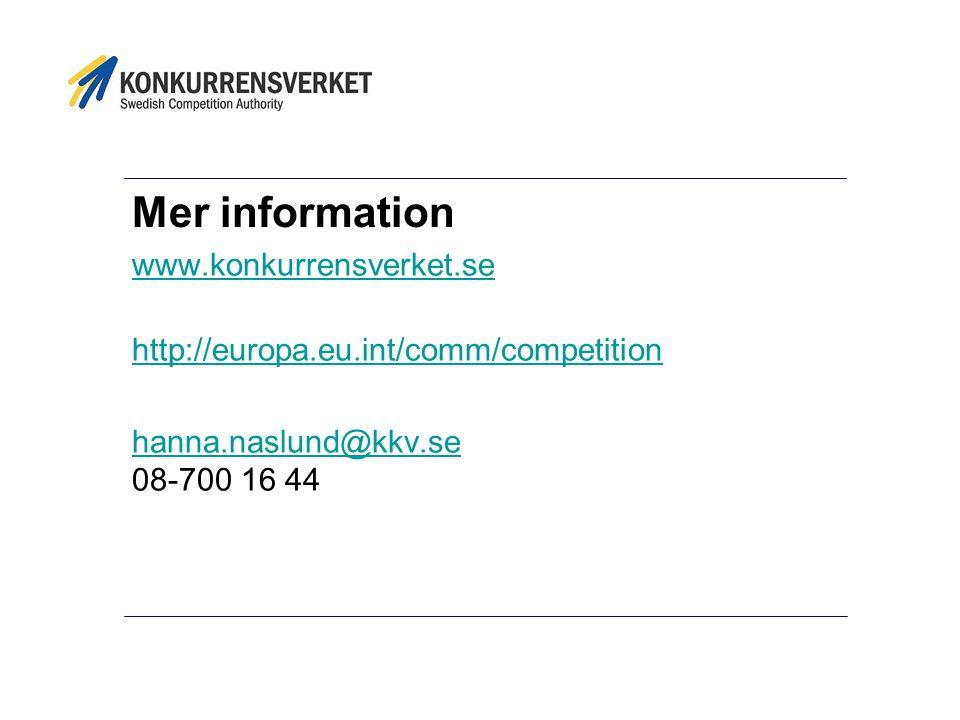 Mer information www.konkurrensverket.se