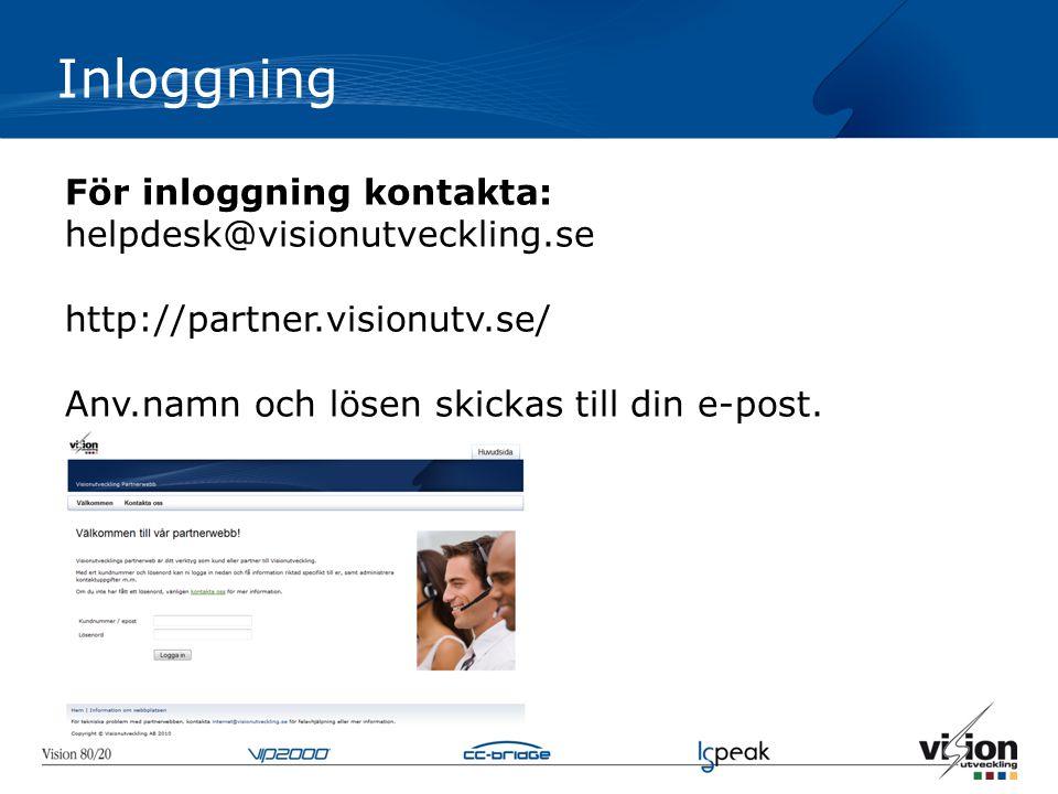 Inloggning För inloggning kontakta: helpdesk@visionutveckling.se