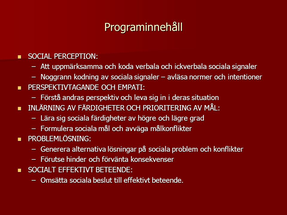 Programinnehåll SOCIAL PERCEPTION: