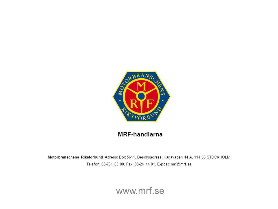 Telefon: 08-701 63 00, Fax: 08-24 44 01, E-post: mrf@mrf.se
