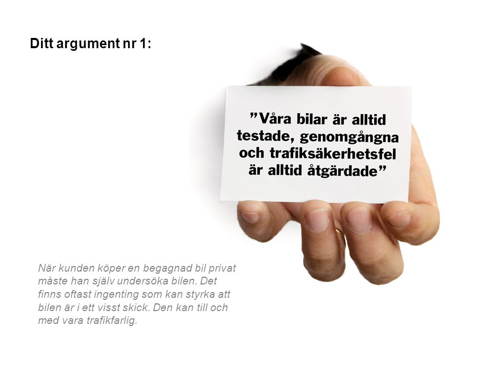 Ditt argument nr 1: