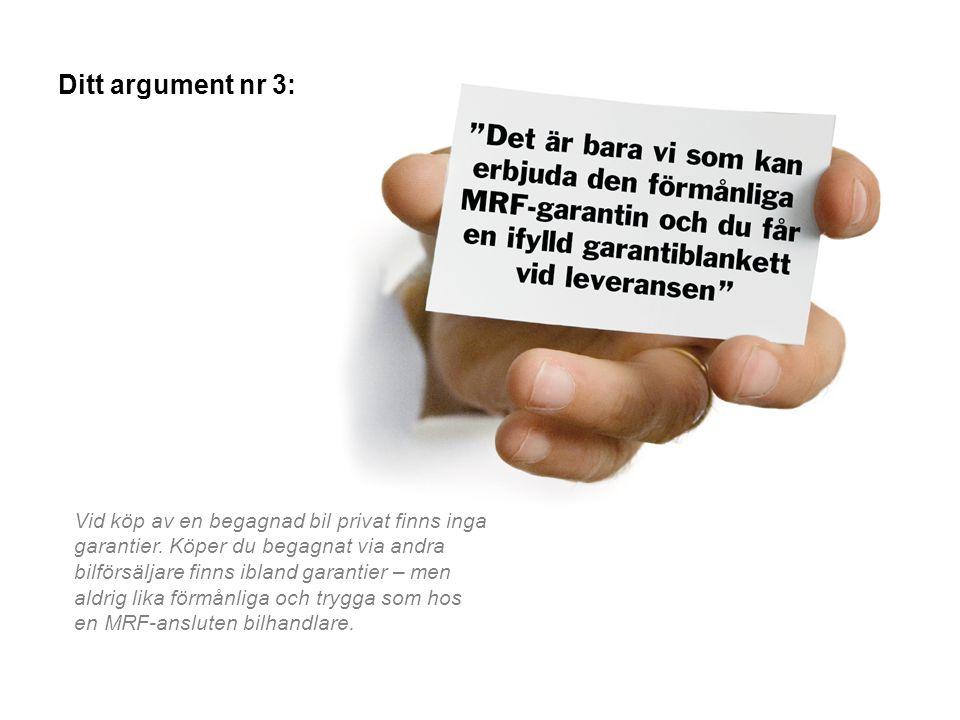 Ditt argument nr 3: