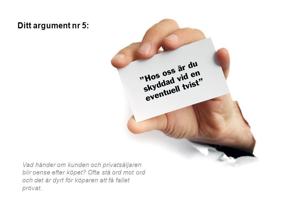 Ditt argument nr 5: