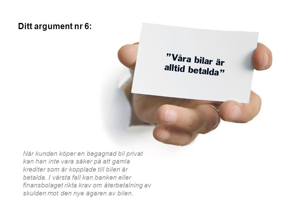 Ditt argument nr 6: