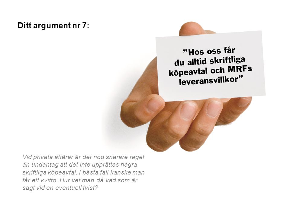 Ditt argument nr 7: