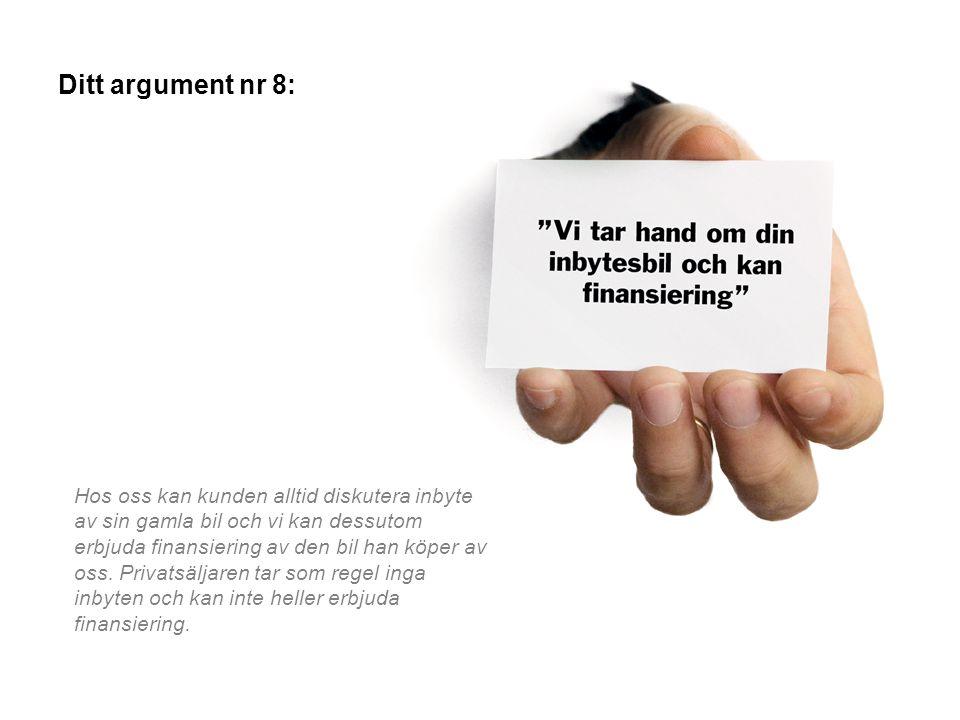 Ditt argument nr 8: