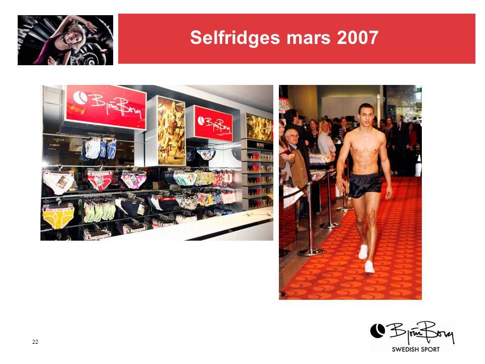 Selfridges mars 2007