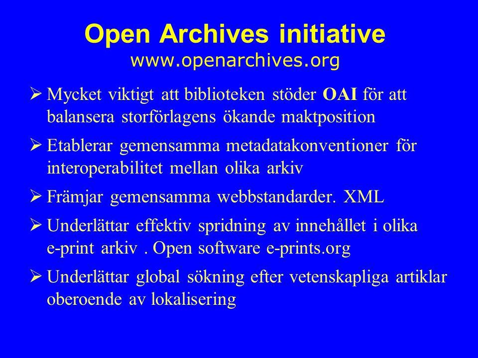 Open Archives initiative www.openarchives.org
