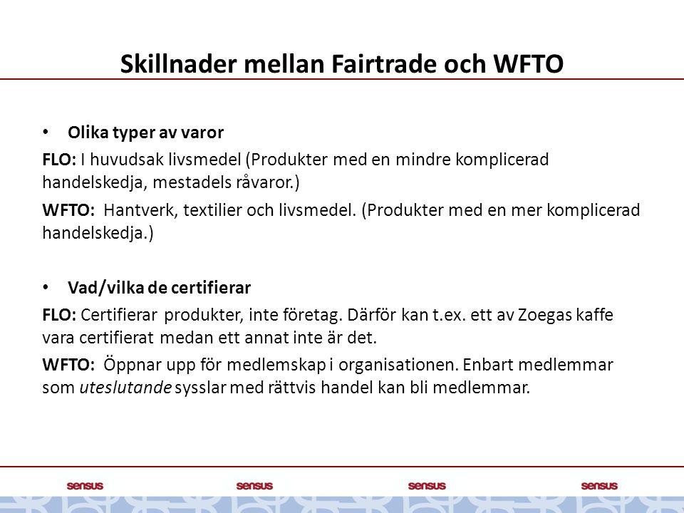 Skillnader mellan Fairtrade och WFTO