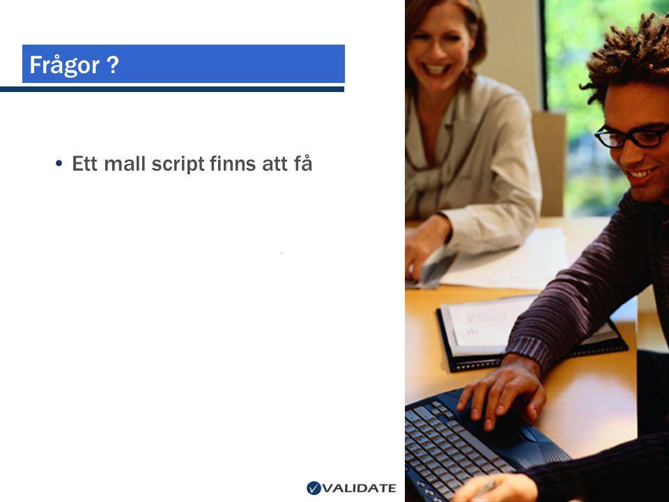 Frågor Ett mall script finns att få
