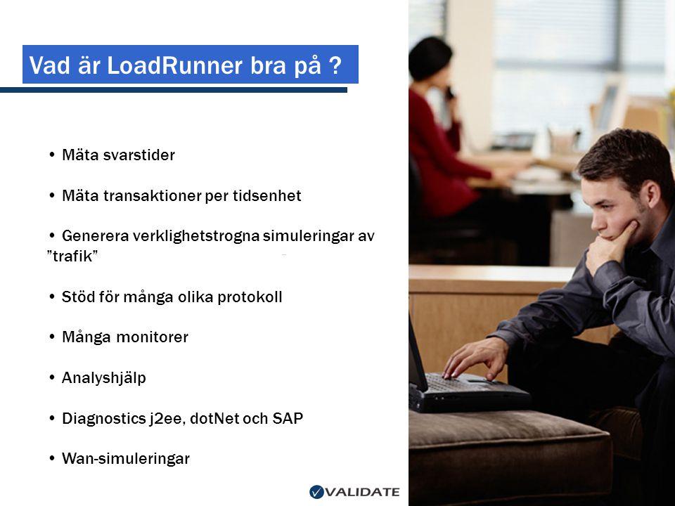Vad är LoadRunner bra på