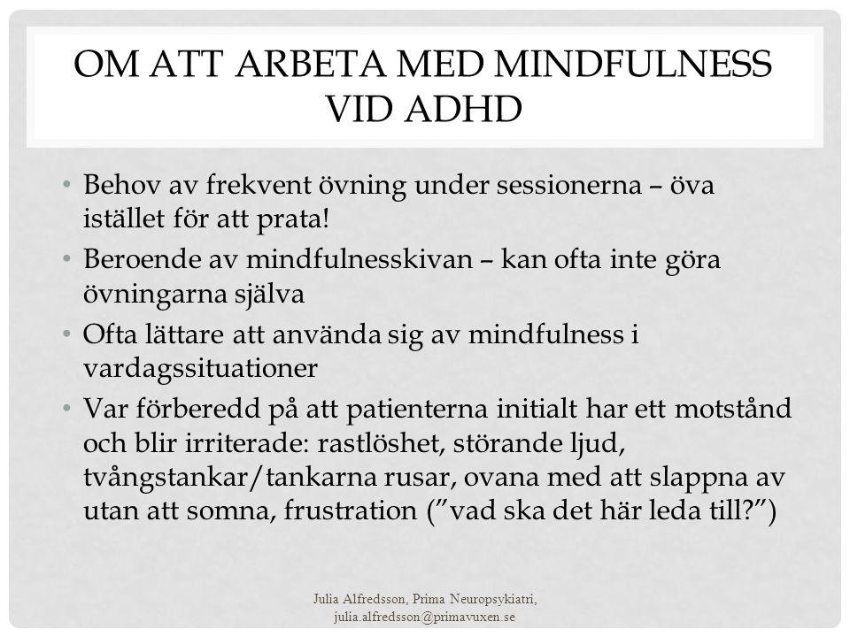 OM att arbeta med Mindfulness vid ADHD