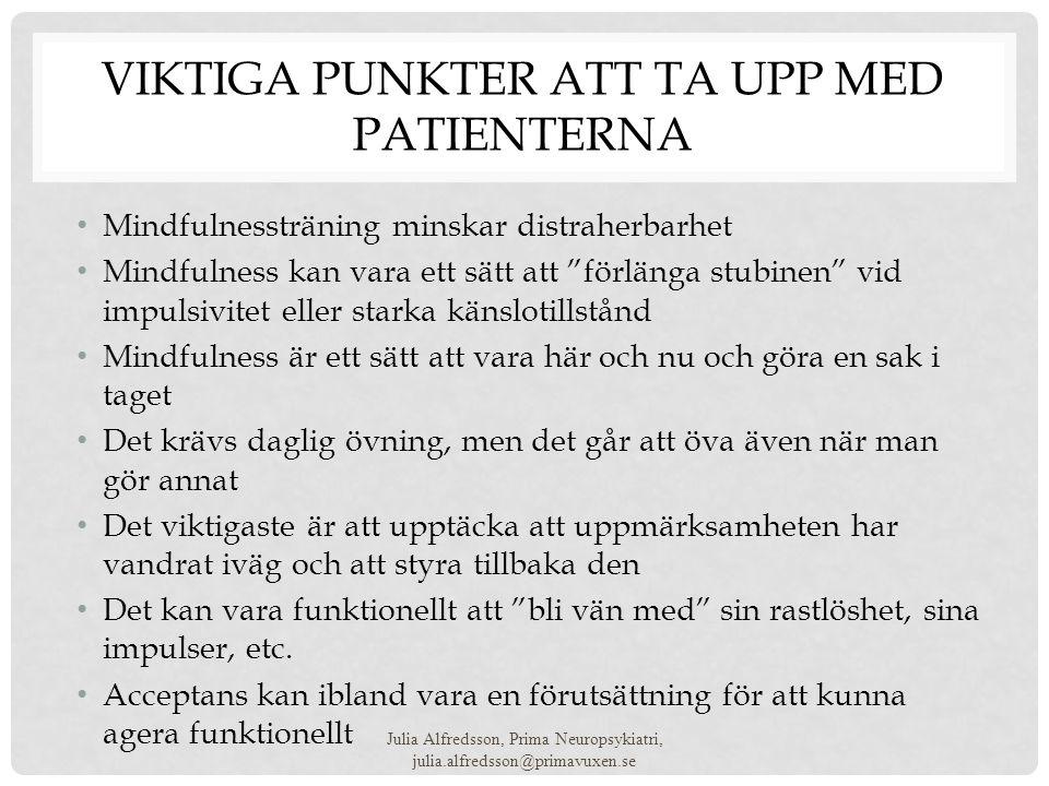 Viktiga punkter att ta upp med patienterna